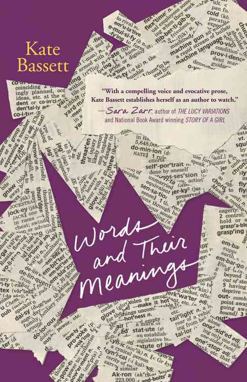 Words and Their Meanings By Bassett, Kate