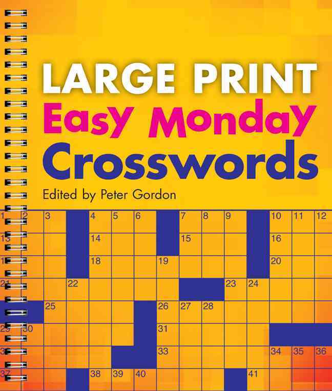 Large Print Easy Monday Crosswords By Gordon, Peter (EDT)